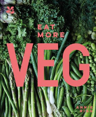 Eat More Veg by Annie Rigg