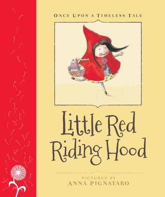 Little Red Riding Hood by Anna Pignataro
