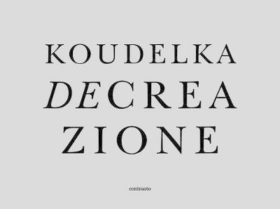 Decreazione by Josef Koudelka