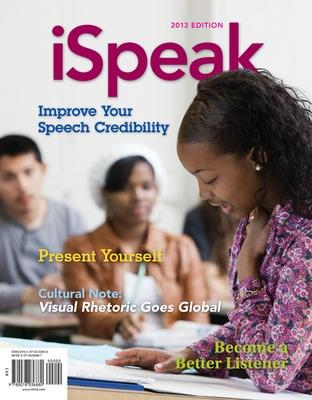 iSpeak: Public Speaking for Contemporary Life by Paul E Nelson