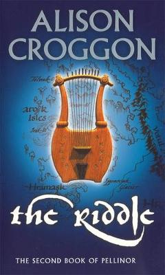 Riddle: The Second Book Of Pellinor by Alison Croggon