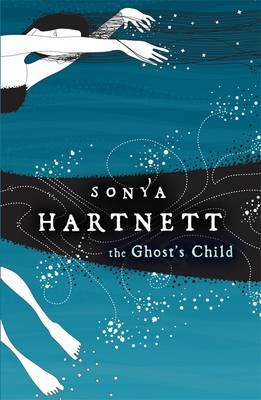 Ghost's Child by Sonya Hartnett