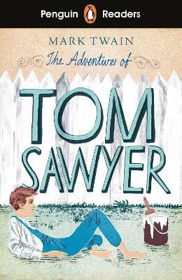 Penguin Readers Level 2: The Adventures of Tom Sawyer (ELT Graded Reader) by Mark Twain