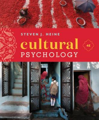 Cultural Psychology, 4th Edition Reg Card by Steven J. Heine