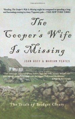 Cooper's Wife Is Missing: The Trials Of Bridget Cleary book