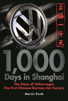 1,000 Days in Shanghai by Martin Posth