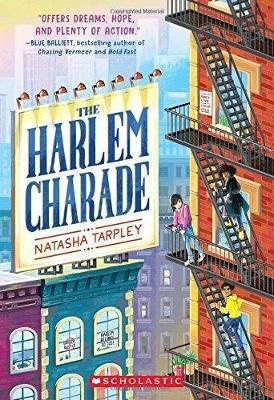 The Harlem Charade by Natasha Tarpley