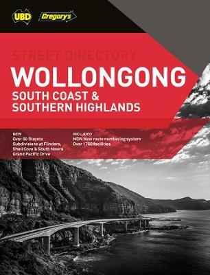Wollongong, South Coast & Southern Highlands Street Directory 24th ed by UBD Gregory's