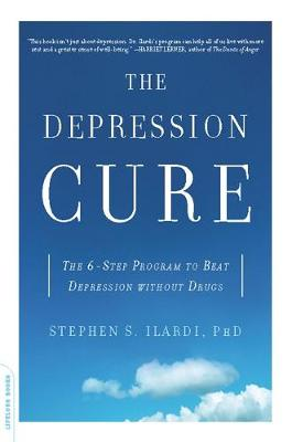 The Depression Cure by Stephen Ilardi