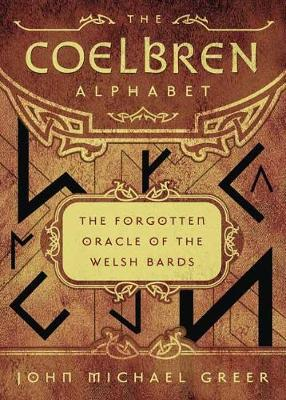The Coelbren Alphabet by John Michael Greer