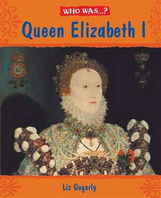 Elizabeth I by Liz Gogerly