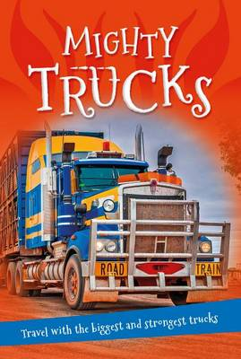It's All About... Mighty Trucks by Kingfisher Books