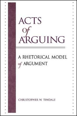 Acts of Arguing by Christopher W. Tindale