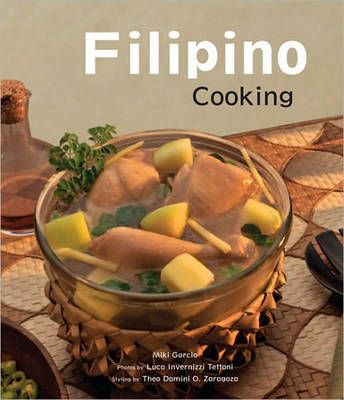 Filipino Cooking by Miki Garcia