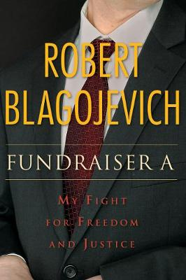 Fundraiser A by Robert Blagojevich