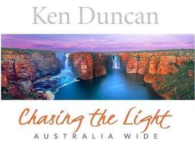 Chasing the Light by Ken Duncan