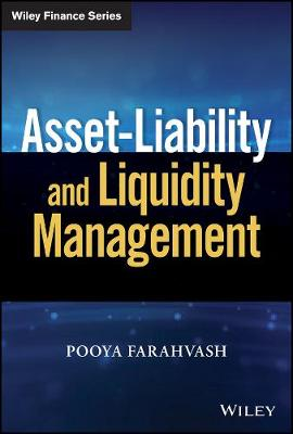 Asset-Liability and Liquidity Management by Pooya Farahvash