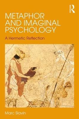 Metaphor and Imaginal Psychology book