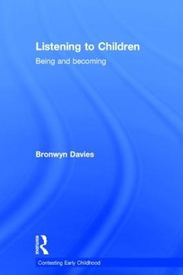 Listening to Children by Bronwyn Davies