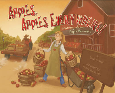 Apples, Apples Everywhere! by Robin Koontz