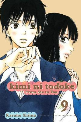 Kimi ni Todoke: From Me to You, Vol. 9 by Karuho Shiina
