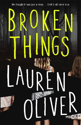 Broken Things by Lauren Oliver