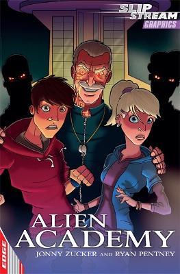 EDGE: Slipstream Graphic Fiction Level 2: Alien Academy book