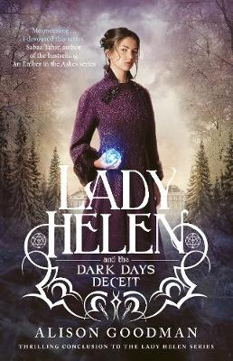 Lady Helen and the Dark Days Deceit (Lady Helen, #3) by Alison Goodman