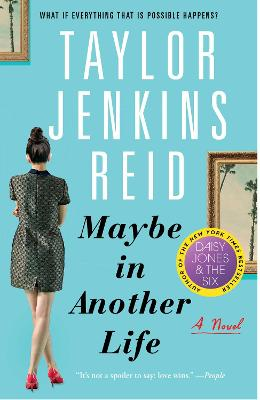 Maybe in Another Life by Taylor Jenkins Reid