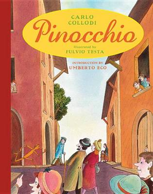 Pinocchio (Illustrated) by Fulvio Testa