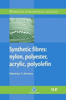 Synthetic Fibres by J E McIntyre