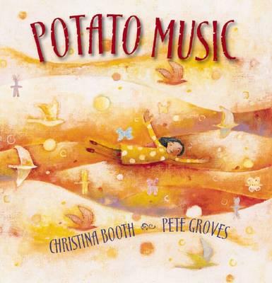 Potato Music by Christina Booth