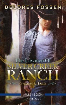 The Lawmen of Silver Creek Ranch - Grayson/Dade book