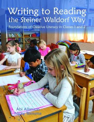 Writing to Reading the Steiner Waldorf Way book