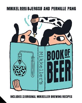 Mikkeller's Book of Beer by Mikkel Borg Bjergso