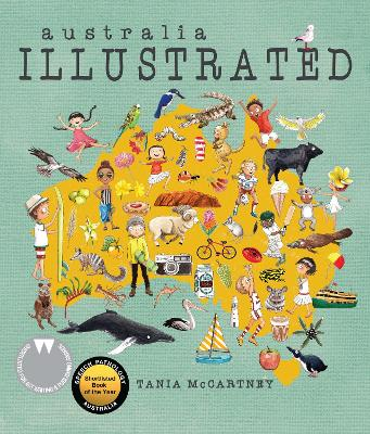 Australia: Illustrated, 2nd Edition by Tania McCartney