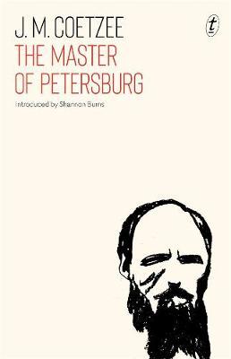 The Master of Petersburg by J. M. Coetzee