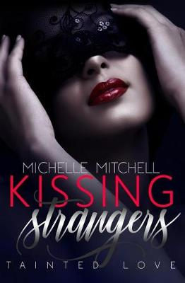 Kissing Strangers by Michelle Mitchell