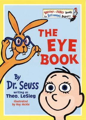 The The Eye Book (Bright and Early Books) by Dr. Seuss