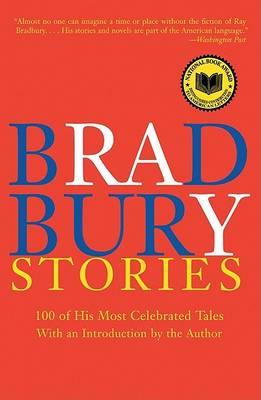 Bradbury Stories by Ray D Bradbury