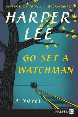 Go Set a Watchman LP by Harper Lee