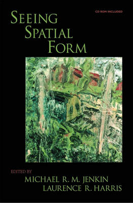 Seeing Spatial Form by Laurence R. Harris