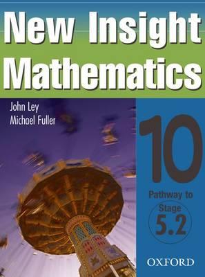 New Insight Mathematics by John Ley