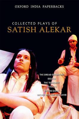 Collected Plays of Satish Alekar by Satish Alekar