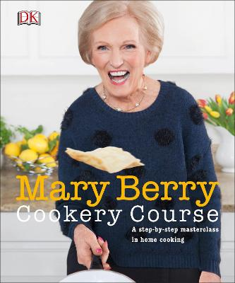Mary Berry Cookery Course by Mary Berry