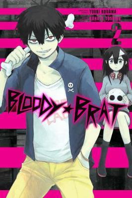 Bloody Brat, Vol. 2 by Yuuki Kodama