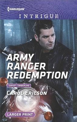Army Ranger Redemption by Carol Ericson