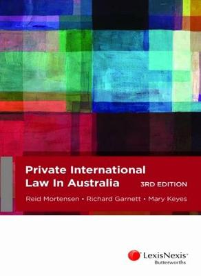 Private International Law in Australia by Reid Mortensen