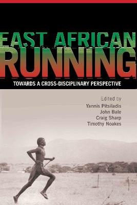 East African Running by Yannis Pitsiladis