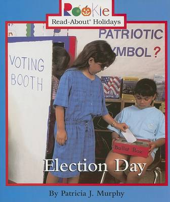 Election Day by Patricia J. Murphy